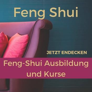 Feng Shui Beratung - Ausbildung und Kurse